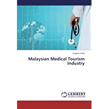 Malaysian Medical Tourism Industry