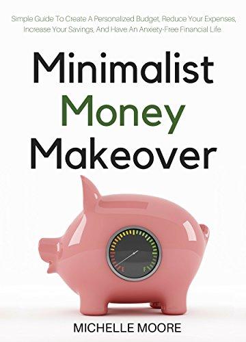 Minimalist Money Makeover