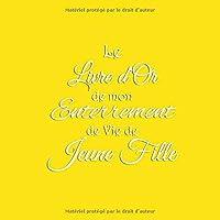 Le Livre D'or De Mon Enterrement De Vie De Jeune