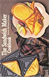 The Sandwich Maker Cookbook, Donna R. German, 1558670394