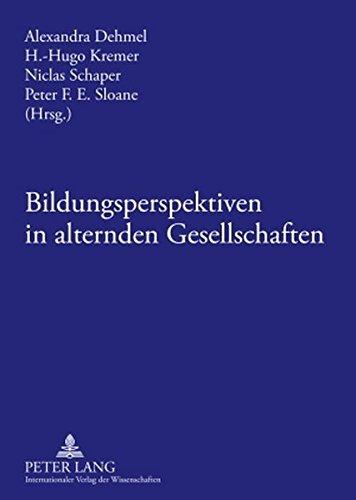 Bildungsperspektiven in alternden Gesellschaften (German Edition)