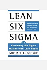 [ [ [ Lean Six SIGMA [ LEAN SIX SIGMA ] By George, Michael L ( Author )Apr-25-2002 Hardcover Hardcover