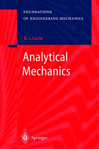 Analytical Mechanics (Foundations of Engineering Mechanics)