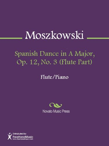 Spanish Dance in A Major, Op. 12, No. 3 (Flute Part)