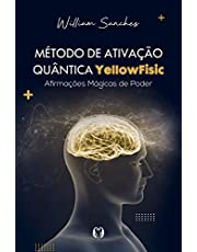 Método de ativação quântica Yellowfisic: Kit - Afirmações positivas para mudar sua realidade
