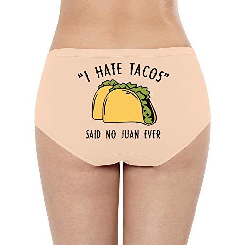 Pretty Women High Waisted Underwear I Hate Tacos Said No Juan Ever Fun T Thong Panties