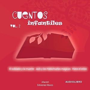 Cuentos Infantiles Volumen 2 [Children's Tales, Volume 2] Hörbuch