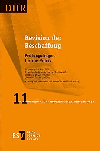 Revision Der Beschaffung  Prüfungsfragen Für Die Praxis  DIIR Schriftenreihe Band 11