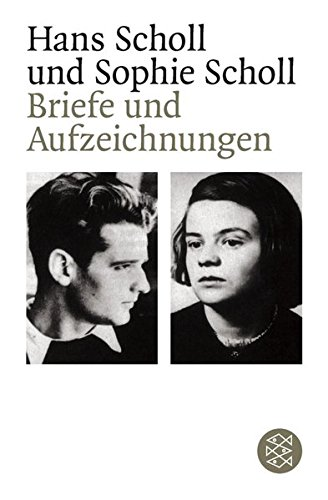Briefe und Aufzeichnungen Taschenbuch – 1. November 1988 Inge Jens Hans Scholl Sophie Scholl FISCHER Taschenbuch