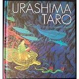 Urashima Taro, Robert B. Goodman and Robert A. Spicer, 0896100480
