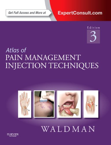 Atlas of Pain Management Injection Techniques: Expert Consult - Online and Print, 3e by Brand: Saunders