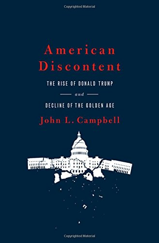 Image of American Discontent: The Rise of Donald Trump and Decline of the Golden Age