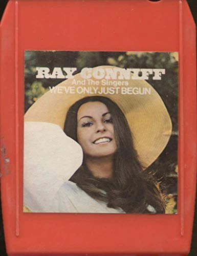 Ray Conniff & the Singers: We've Only Just Begun - 8 Track Tape