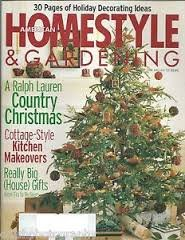 (American Homestyle and Gardening Magazine December 1998 January 1999 - A Ralph Lauren Country Christmas - 30 Pages of Holiday Decorating Ideas - Home Style)