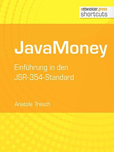 JavaMoney: Einführung in den JSR-354-Standard (shortcuts 184) (German Edition)