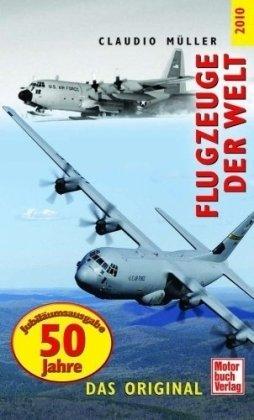 Flugzeuge der Welt 2010: Das Original