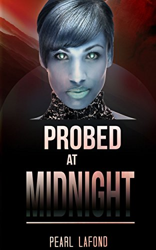 PROBED AT MIDNIGHT