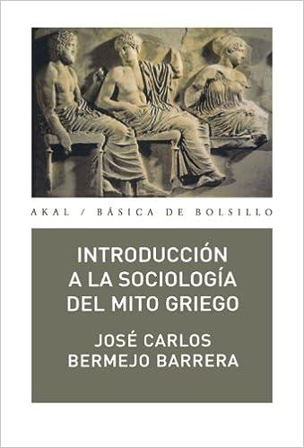 Descarga gratuita de libros electrónicos en pdf. Introducción a la sociología del mito griego (Básica de Bolsillo) PDF