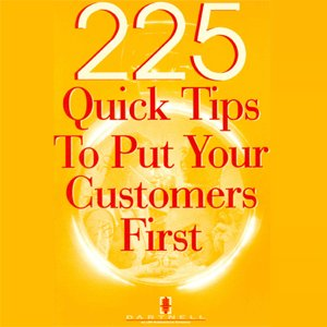 Customer Service Book- 225 Quick Tips to Put Your Customers First (Linda Segall)