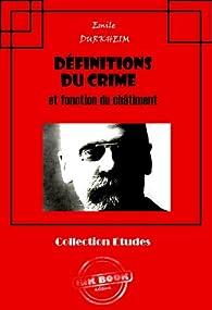 Définitions du crime et fonction du châtiment par Emile Durkheim