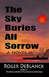The Sky Buries All Sorrow