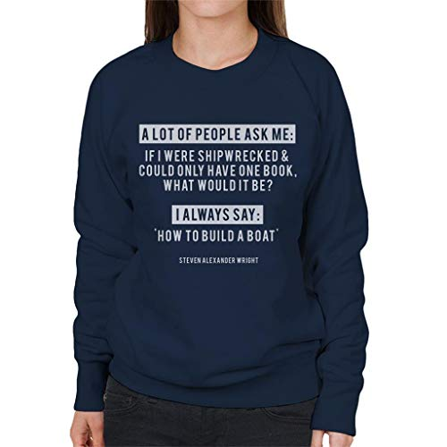 Were Coto7 Sweatshirt If Quote Wright Alexander Shipwrecked Steven Women's Blue Navy I EUExwrzq