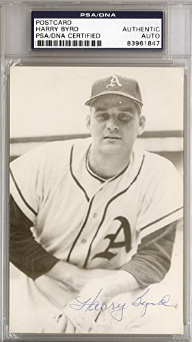 Harry Byrd Authentic Autographed Signed 3.5x5.5 Postcard A's #83961847 PSA/DNA Certified MLB Cut Signatures