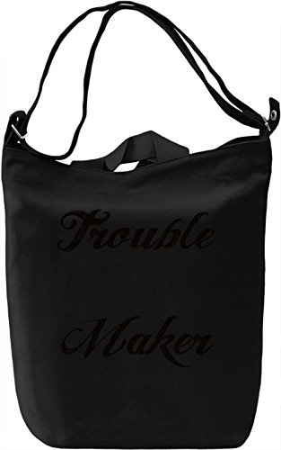 Trouble Maker Borsa Giornaliera Canvas Canvas Day Bag| 100% Premium Cotton Canvas| DTG Printing|