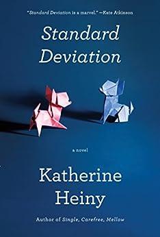 Standard Deviation: A novel by [Heiny, Katherine]