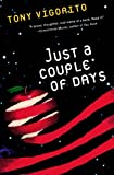 Just a Couple of Days by Tony Vigorito front cover