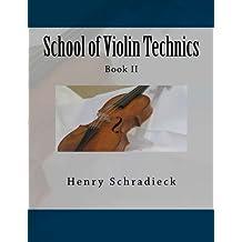 School of Violin Technics: Book II