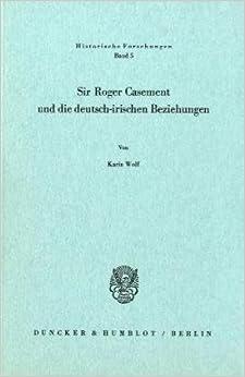 Sir Roger Casement und die deutsch-irischen Beziehungen
