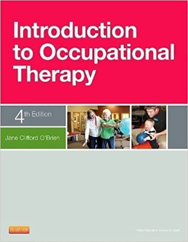 Introduction To Occupational Therapy, 4e 4th Edition