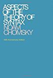 Aspects of the Theory of Syntax (The MIT Press)
