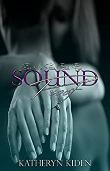 Sound Proof (Save Me Book 5) by [Kiden, Katheryn]