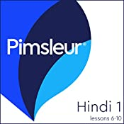 Pimsleur Hindi, Level 1, Lessons 6-10 |  Pimsleur
