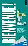 Bienvenue ! 34 auteurs pour les réfugiés par Points