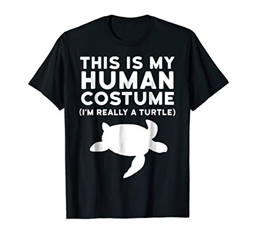 This Is My Human Costume I'm Really a Turtle Gift Shirt