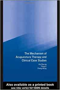 mechanism of acupuncture therapy and clinical case studies Browse and read mechanism of acupuncture therapy and clinical case studies mechanism of acupuncture therapy and clinical case studies give us 5 minutes and we will.