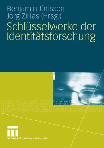 Schlüsselwerke der Identitätsforschung (German Edition)