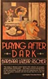 img - for Playing After Dark book / textbook / text book