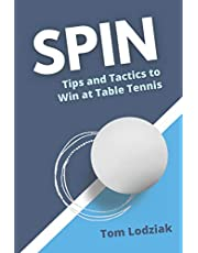 SPIN: Tips and tactics to win at table tennis