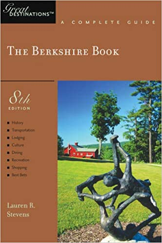 The Explorer's Guide Berkshire by Lauren R. Stevens travel product recommended by Cathy Husid-Shamir on Lifney.