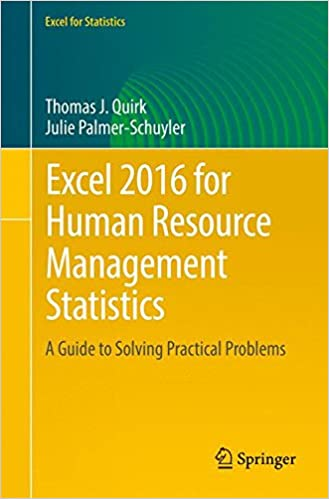Excel 2016 for human resource management statistics a guide to excel 2016 for human resource management statistics a guide to solving practical problems excel for statistics 1st ed 2016 edition fandeluxe Gallery