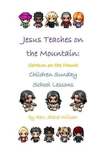 Jesus Teaches on the Mountain: Sermon on the Mount Children Sunday School Lessons