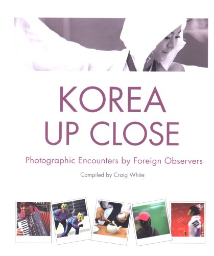 Download Korea Up Close: Photographic Encounters by Foreign Observers pdf