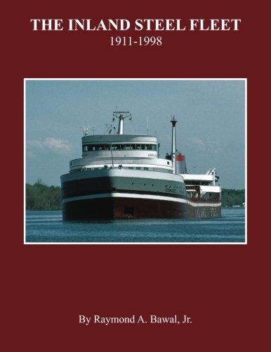 The Inland Steel Fleet: 1911-1998