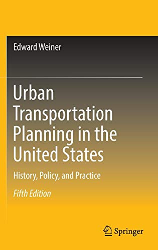 Urban Transportation Planning in the United States: History, Policy, and Practice