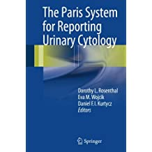 The Paris System for Reporting Urinary Cytology