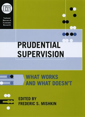 prudential-supervision-what-works-and-what-doesnt-national-bureau-of-economic-research-conference-re